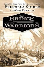 The Prince Warriors: The Prince Warriors by Priscilla Shirer and Gina...