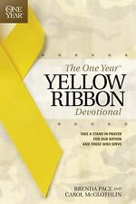 The One Year Yellow Ribbon Devotional : Take a Stand in Prayer for Our Nation...