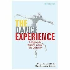 The Dance Experience : Insights into History, Culture and Creativity by Marc...