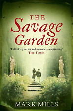 The Savage Garden by Mark Mills (Paperback, 2007)