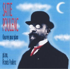 482 // SATIE POULENC OEUVRES POUR PIANO CD NEUF SOUS BLISTER