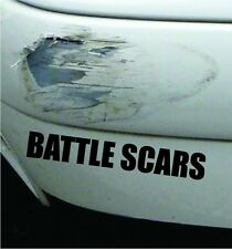 Battle Scars Funny Bumper Sticker Vinyl Decal Accident Crash Dent JDM