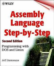 Assembly Language Step-by-Step : Programming with DOS and Linux by Jeff...