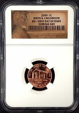 2009 Lincoln Cent, Birth & Childhood, Certified BU, First Day of Issue by NGC!