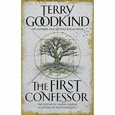 The First Confessor: Sword of Truth: The Prequel, Goodkind, Terry, Good, Hardcov