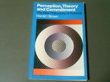 Perception Theory and Commitment The New Philosophy of Science USED 1979 PB Book