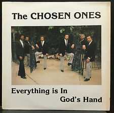 The Chosen Ones Everything Is In God's Hands LP VG+ Private Chicago Gospel Soul