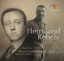Albion - Heirs and Rebels: Music by Ralph Vaughan Williams and Gustav Holst