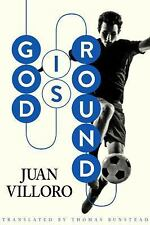God Is Round by Juan Villoro (2016, Paperback)