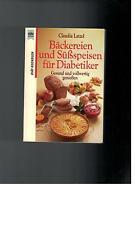 Claudia Latzel - Bäckereien und Süßspeisen für Diabetiker - 1997