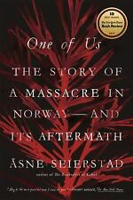One of Us : The Story of Anders Breivik and the Massacre in Norway by Åsne...