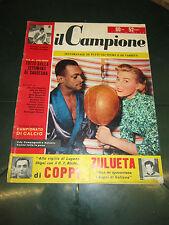 RIVISTA SPORTIVA IL CAMPIONE FEBBRAIO 56 ANNO II° N°9 EDY CAMPAGNOLI ZULUETA CO