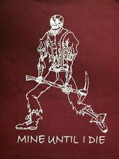 """Gold Miner's Prospector Prospect pan """"MINE UNTIL I DIE"""" T-Shirt L XL XXL"""