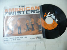 """THE AMERICAN TWISTERS""""I ONLY HAVE EYES FOR YOU-disco 45 giri VEDETTE italy 1964"""""""