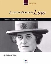 Juliette Gordon Low: Founder of the Girl Scouts of America (Spirit of -ExLibrary
