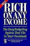 Rich on Any Income : The Easy Budgeting System That Fits in Your Checkbook by...