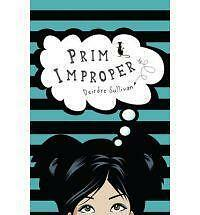 Prim Improper, Deirdre Sullivan, New Book