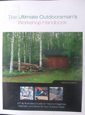 The Ultimate USA Outdoorsman's Workshop Handbook on Organise,Maintain,Store Gear