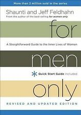 For Men Only : A Straightforward Guide to the Inner Lives of Women by Shaunti...