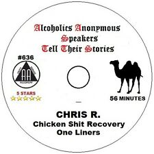 Alcoholics Anonymous AA Speaker CD - Chris R. Chicken S#@t One Liners