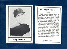 1978 Grand Slam: #105 RAY BOONE, Detroit Tigers (A Jack Wallin production)