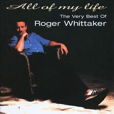 ROGER WHITTAKER All Of My Life The Very Best Of CD BRAND NEW Camden