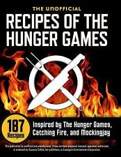 NEW The Unofficial Recipes of The Hunger Games: 187 Recipes Inspired by The Hung