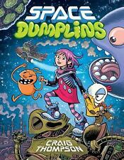 Space Dumplins by Craig Thompson (2015, Hardcover)