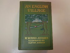 An English Village by Richard Jefferies 1903 Wild Life in a Southern County