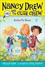 Butterfly Blues (Nancy Drew and the Clue Crew)-ExLibrary