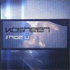 Kosheen Hide u [Maxi-CD]