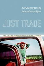 Just Trade: A New Covenant Linking Trade and Human Rights-ExLibrary