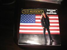 Ted Nugent; Bound and Gagged  on   45 + Pic Sleeve Promo Copy