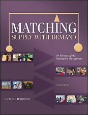 Matching Supply with Demand : An Introduction to Operations Management by...