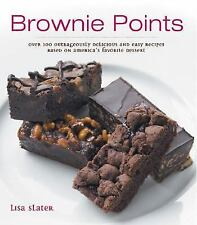 Brownie Points: Over 100 Outrageously Delicious and Easy Variations on North Ame