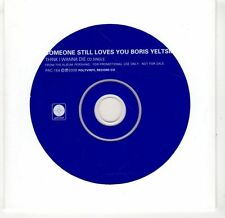 (GV40) Someone Still Loves You Boris Yeltsin, Think I Wanna Die - 2008 DJ CD