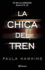 La Chica Del Tren by Paula Hawkins (2015, Paperback) (Spanish Edition) NEW