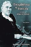 Library of Religious Biography: Prophetess of Health : A Study of Ellen G. White