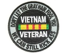 "(A52) DON'T LET THE GRAY HAIR FOOL YOU,KICK ASS 3"" patch (4191) VIETNAM VETERAN"