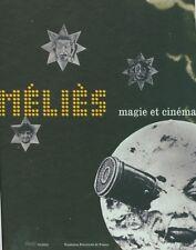 Méliès Magie et cinéma Catalogue exposition 2002