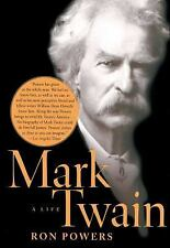 Mark Twain : A Life by Ron Powers (2006, Paperback)