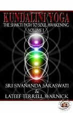 Kundalini Yog by Lateef Terrell Warnick and Sri Swami Sivananda Saraswati...