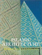 Islamic Architecture : Form, Function, and Meaning by Robert Hillenbrand...