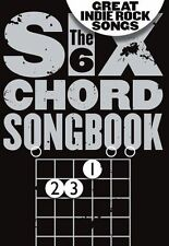 Six Chord Songbook Great Indie Rock Songs COLDPLAY KASABIAN GUITAR Music Book