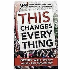 NEW - This Changes Everything: Occupy Wall Street and the 99% Movement