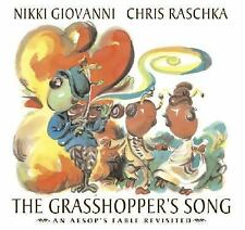 The Grasshopper's Song: An Aesop's Fable Revisited