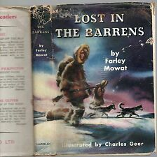 FARLEY MOWAT LOST IN THE BARRENS FIRST EDITION HARDBACK U/C DJ 1957