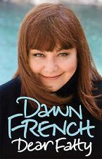 """Dear Fatty, Dawn French, """"AS NEW"""" Book"""