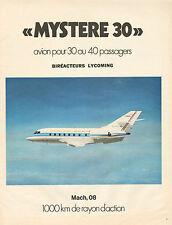 Publicité 1973  MYSTERE 30 avion pour 30 ou 40 passagers BIREACTEURS LYCOMING
