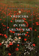 Officers Died in the Great War 1914-1919 by HMSO Books (Paperback, 2002)